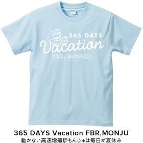 Tシャツ 365 DAYS Vacation FBR, MONJU